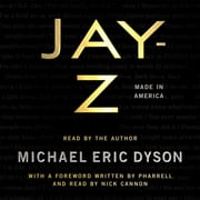 JAY-Z - Made in America audiobook by Michael Eric Dyson, Pharrell