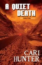 A Quiet Death ebook by Cari Hunter
