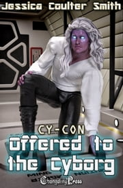 Offered to the Cyborg ebook by Jessica Coulter Smith