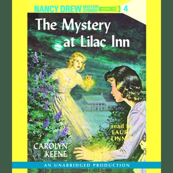 Nancy Drew 4 The Mystery At Lilac Inn Audiobook By Carolyn Keene