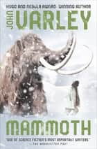 Mammoth ebook by John Varley