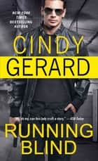 Running Blind ebook by Cindy Gerard