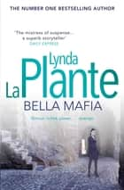 Bella Mafia ebook by Lynda La Plante