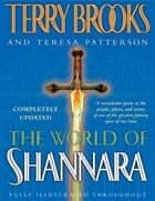 The World of Shannara ebook by Terry Brooks,Teresa Patterson