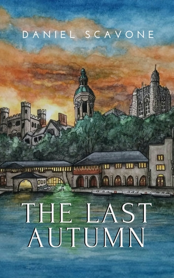 The Last Autumn ebook by Daniel Scavone