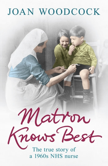 Matron Knows Best ebook by Joan Woodcock
