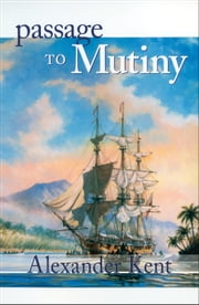 Passage to Mutiny ebook by Alexander Kent