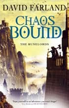Chaosbound - Book 8 of The Runelords ebook by David Farland