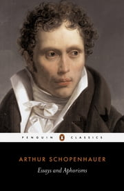 Essays and Aphorisms ebook by Arthur Schopenhauer, R. J. Hollingdale