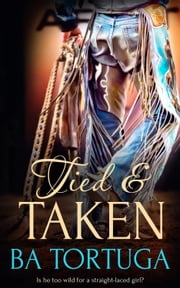 Tied and Taken ebook by BA Tortuga