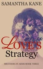 Love's Strategy ebook by Samantha Kane