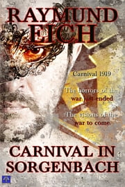 Carnival in Sorgenbach ebook by Raymund Eich