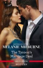The Tycoon's Marriage Deal 電子書籍 by Melanie Milburne