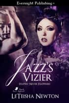 Jazz's Vizier ebook by Leteisha Newton