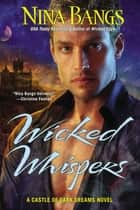 Wicked Whispers ebook by Nina Bangs