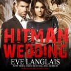 Hitman Wedding audiobook by Eve Langlais, Rebecca Mitchell