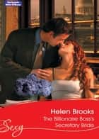 The Billionaire Boss's Secretary Bride ebook by Helen Brooks
