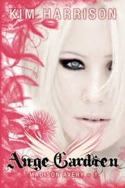 Ange gardien - Madison Avery, T1 ebook by Kim Harrison, Arnaud Demaegd