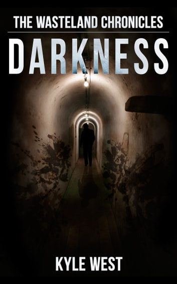 Darkness ebook by Kyle West