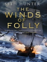 The Winds of Folly ebook by Seth Hunter
