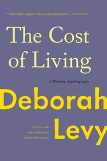 The Cost of Living - A Working Autobiography ebook by Deborah Levy