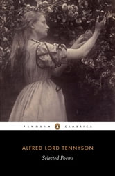 Selected Poems: Tennyson - Tennyson ebook by Alfred Lord Tennyson