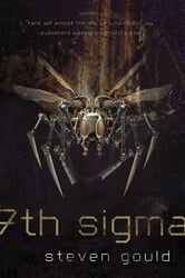 7th Sigma ebook by Steven Gould