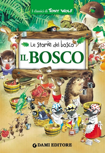 Il Bosco ebook by Peter Holeinone