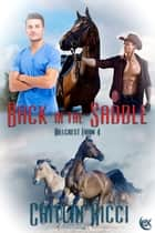 Back in the Saddle ebook by Caitlin Ricci