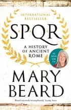 SPQR - A History of Ancient Rome ebook by Professor Mary Beard