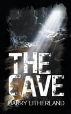 Cave ebook by Barry Litherland