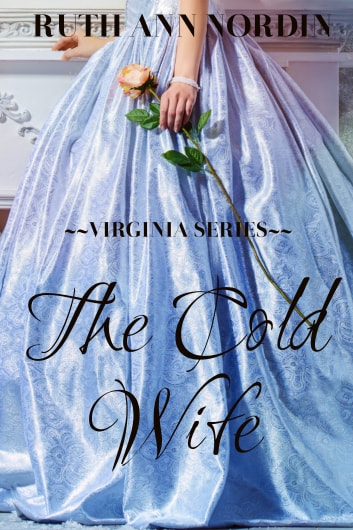 The Cold Wife ebook by Ruth Ann Nordin