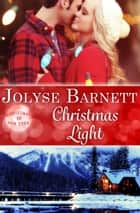 Christmas Light eBook par Jolyse Barnett