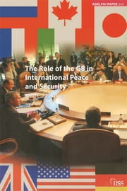 The Role of the G8 in International Peace and Security ebook by Risto Penttilä