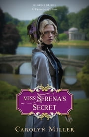 Miss Serena's Secret ebook by Carolyn Miller