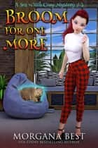 Broom for One More - Cozy Mystery ebook by