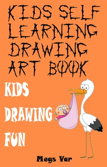 Kids Self Learning Drawing Art Book ebook by Megs Var