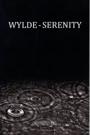 Wylde Serenity - volume 1 ebook by Jonathan Faia