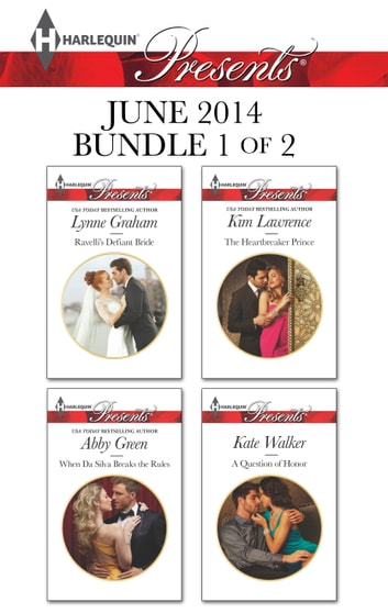 Harlequin Presents June 2014 - Bundle 1 of 2 - An Anthology ekitaplar by Lynne Graham,Abby Green,Kim Lawrence,Kate Walker