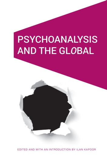 Psychoanalysis and the GlObal ebook by