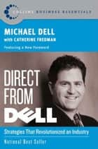 Direct From Dell ebook by Michael Dell,Catherine Fredman