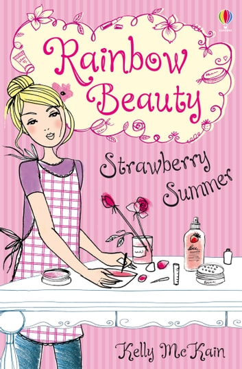 Strawberry Summer: Rainbow Beauty (Book 2) ebook by Kelly McKain
