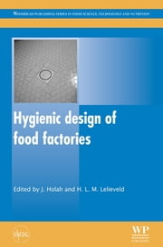 Hygienic Design of Food Factories ebook by John Holah,H. L. M. Lelieveld