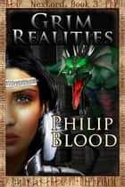 NexLord: Grim Realities ebook by Philip Blood