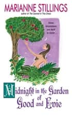 Midnight in the Garden of Good and Evie ebook by