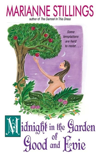 Midnight in the Garden of Good and Evie ebook by Marianne Stillings