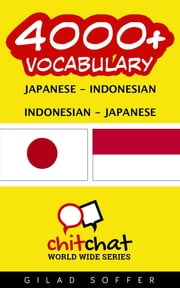 4000+ Vocabulary Japanese - Indonesian ebook by Kobo.Web.Store.Products.Fields.ContributorFieldViewModel