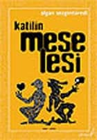 Katilin Meselesi ebook by Algan Sezgintüredi