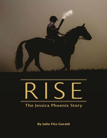 RISE: The Jessica Phoenix Story ebook by Julie Fitz-Gerald