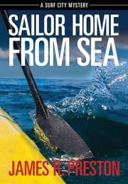 Sailor Home From Sea ebook by Preston R. James